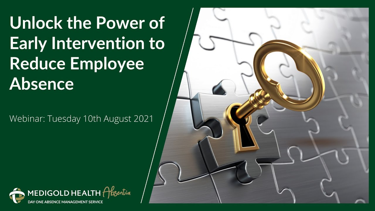 Unlock the Power of Early Intervention to Reduce Employee Absence